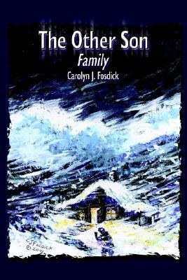 The Other Son: Family  by  Carolyn J. Fosdick