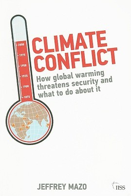 Climate Conflict  by  Jeffrey Mazo