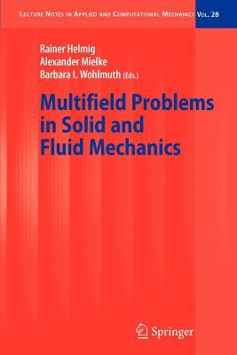 Multifield Problems in Solid and Fluid Mechanics Rainer Helmig