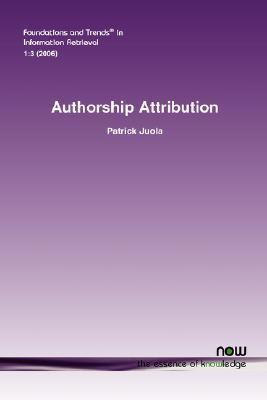 Authorship Attribution Patrick Juola