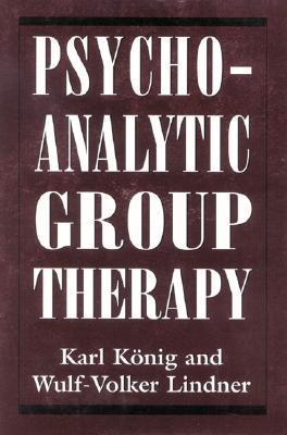 Psychoanalytic Group Therapy Karl König