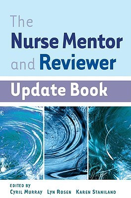 The Nurse Mentor and Reviewer Update Book Cyril Murray