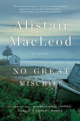 The Lost Salt Gift Of Blood: Collected Stories Alistair MacLeod