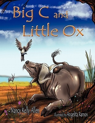 Big C and Little Ox  by  Nancy Kelly Allen