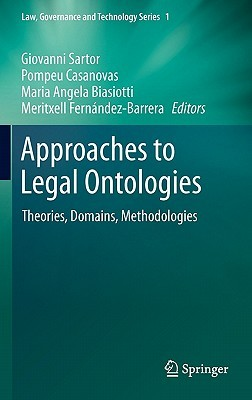 Legislative XML for the Semantic Web: Principles, Models, Standards for Document Management (Law, Governance and Technology Series)  by  Giovanni Sartor