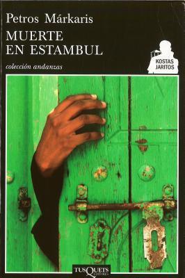 Muerte en Estambul (Kostas Jaritos, #6)  by  Petros Markaris