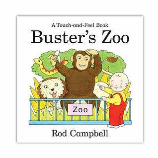 Busters Zoo (Touch & Feel Book) Rod Campbell
