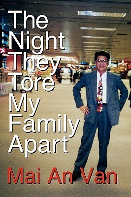 The Night They Tore My Family Apart Mai An Van