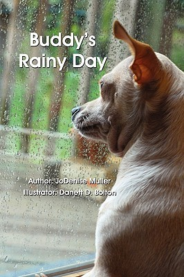Buddys Rainy Day  by  Jodenise Muller