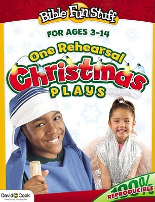One Rehearsal Christmas Plays: Preschool Through Middle School Kendra Smiley