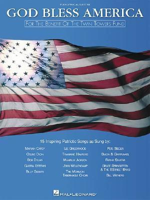 God Bless America: For the Benefit of the Twin Towers Fund Hal Leonard Publishing Company