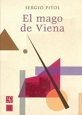 El mago de Viena Sergio Pitol