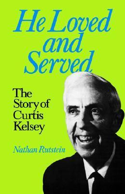 He Loved and Served Nathan Rutstein