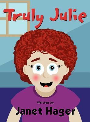 Truly Julie  by  Janet Hager