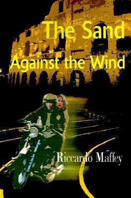 The Sand Against the Wind Riccardo Pietro Felice Maffey