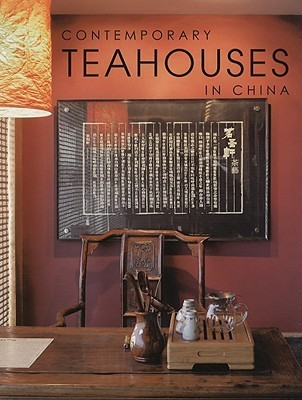 Contemporary Teahouses in China Chen Ci Liang