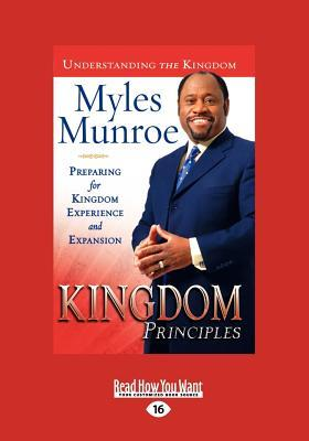 Kingdom Principles Trade Paper: Preparing for Kingdom Experience and Expansion  by  Myles Munroe