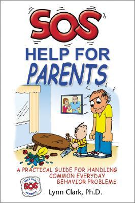 The Video SOS Help for Parents  by  Lynn Clark