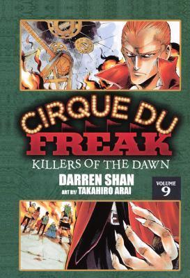 Volume Nine: Killers of the Dawn  by  Darren Shan