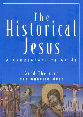 Historical Jesus: A Comprehensive Guide  by  Gerd Theissen