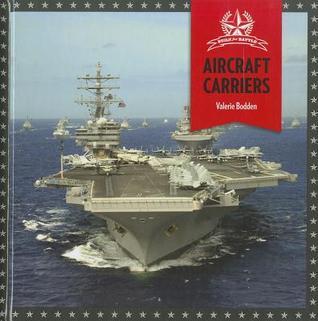 Aircraft Carriers Valerie Bodden