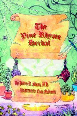 The Vine Rhyme Herbal  by  Jeffrey D. Mason
