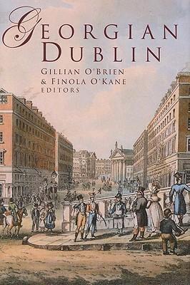 Georgian Dublin Gillian OBrien