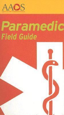 Paramedic Field Guide  by  Bob Elling