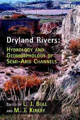Dryland Rivers  by  Louise Bull