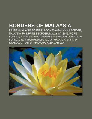Borders of Malaysia: Kota Darul Ehsan, Madrid Protocol of 1885, Bernam River, Books LLC