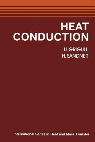 Heat Conduction  by  U. Grigull