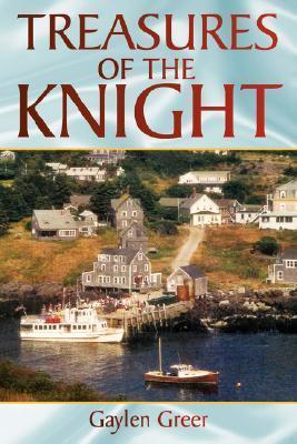Treasures of the Knight Gaylen Greer