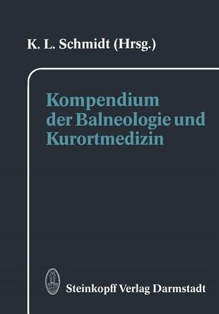 Kompendium Der Balneologie Und Kurortmedizin K. L. Schmidt