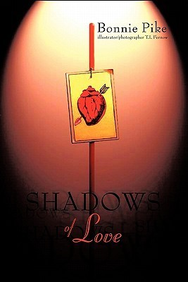 Shadows of Love  by  Bonnie Pike