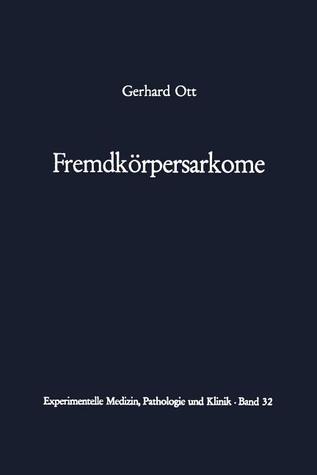 Fremdkorpersarkome  by  G. Ott