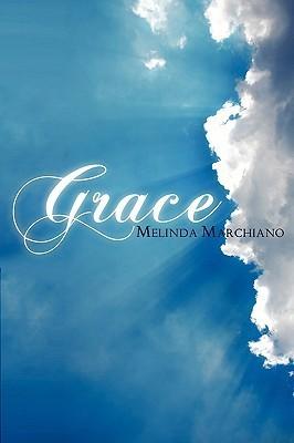 Grace  by  Melinda Lee Marchiano
