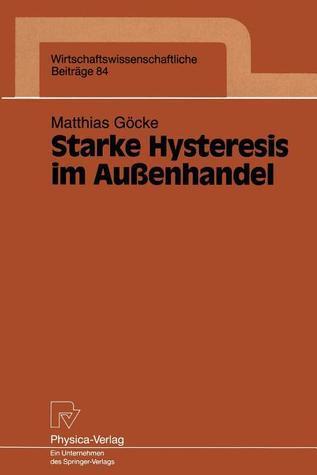 Starke Hysteresis Im Aussenhandel Matthias Gacke
