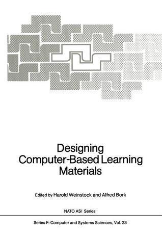 Designing Computer-Based Learning Materials Harold Weinstock