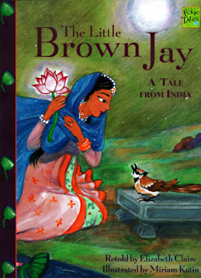 The Little Brown Jay: A Tale from India  by  Elizabeth Claire