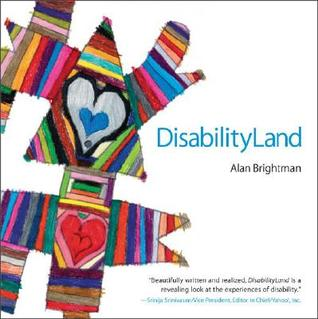 Connections: In the Land of Disability  by  Alan Brightman