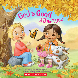 God Is Good...All the Time  by  Aleksey Ivanov