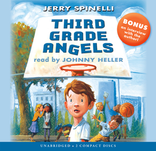 Third Grade Angels - Audio Library Edition Jerry Spinelli