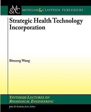 Strategic Health Technology Incorporation Binseng Wang