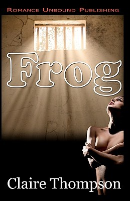 Frog  by  Claire Thompson