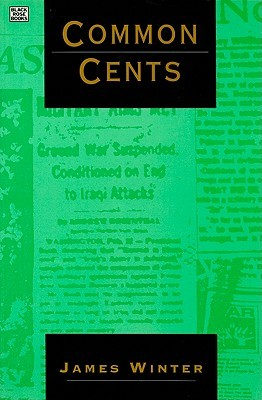Common Cents: Media Portrayal of the Gulf War and Other Events James Winter