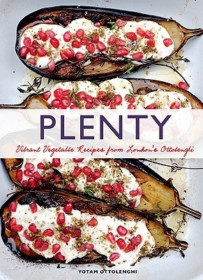 Plenty: Vibrant Vegetable Recipes from Londons Ottolenghi  by  Yotam Ottolenghi