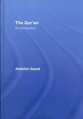 The Quran: An Introduction Abdullah Saeed
