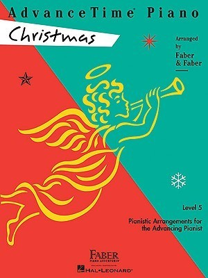 AdvanceTime Piano, Level 5: Christmas (Faber Piano Adventures)  by  Nancy Faber