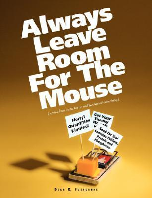 Always Leave Room for the Mouse Dean Fueroghne