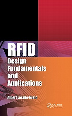 Rfid Design Fundamentals And Applications  by  Albert Lozano-Nieto